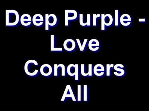 Deep Purple - Love Conquerors All