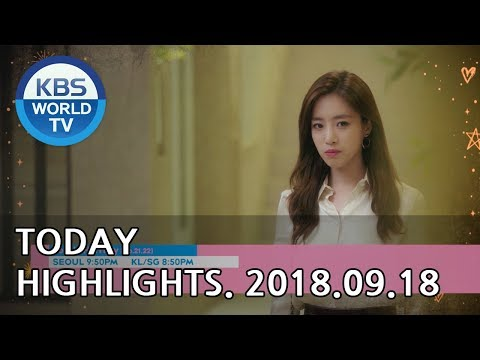 Today Highlights-Love To The End E30/Lovely Horribly E21-22/Alien Mom, Alien Dad[2018.09.18]