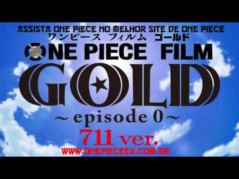 One piece Gold ep.0