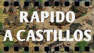 TUTORIAL PASO RAPIDO A LA EDAD DE LOS CASTILLOS AGE OF EMPIRES 2