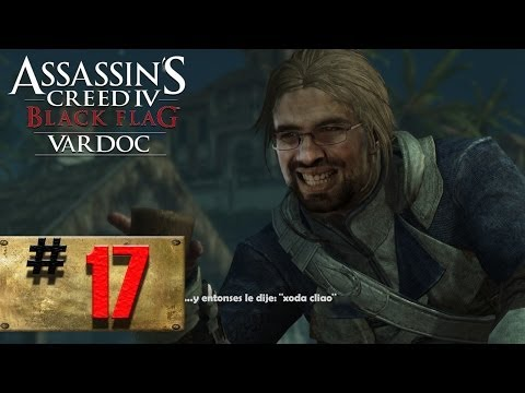 Assassin's Creed IV: Black Flag ( Jugando ) ( Parte 17 ) #Vardoc1 En Español