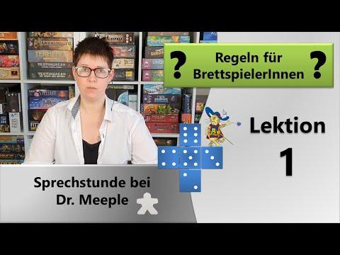 """Grundgehorsam von Brettspielern [ Sprechstunde bei """"Dr. Meeple"""" ] Lektion 1 - Brettspielgarde"""