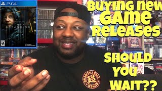 Should you wait on Buying new games releases?