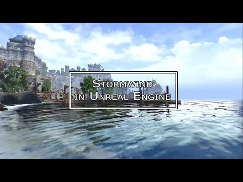 Штормград на движке Unreal Engine 4