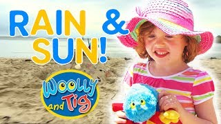 Woolly and Tig - Rain and Sun | Weather with Woolly