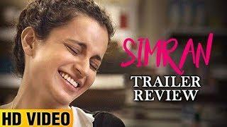 Simran Trailer Review | Kangana Ranaut | Lehren Originals