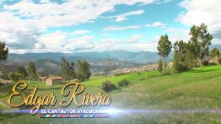 Edgar Rivera | Yo por ti | 2013 HD