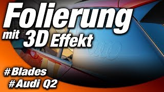 Folierung mit 3D Effekt | Audi Q2 | GhostEffect, Blades, CarWrapping, Ringe | WEST-BERLIN-CUSTOMS