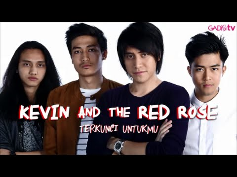 download lagu Kevin And The Red Rose - Terkunci Untukmu Live At GADISmagz gratis