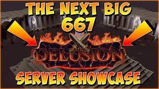 *THE NEXT BIG 667 RSPS?!* : Delusion-667 Server Showcase (HUGE $300+ GIVEAWAY)
