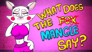 What Does The Mangle Say?