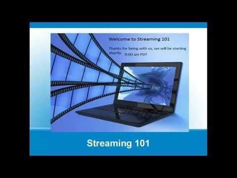 Streaming 101 Webinar
