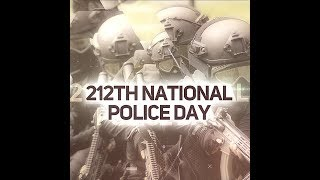 212th National Police Day