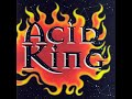 Acid King de Zoroaster