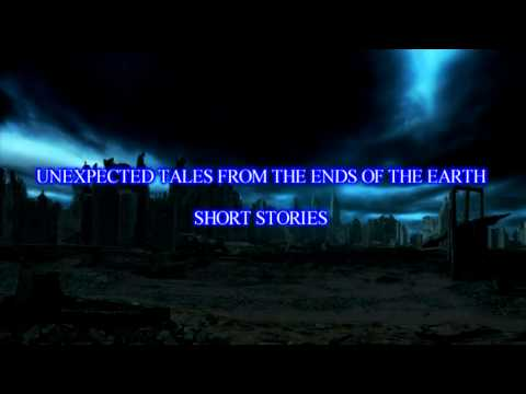 UNEXPECTED TALES FROM THE ENDS OF THE EARTH  book trailer