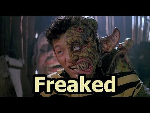 Freaked - Too Weird For Hollywood