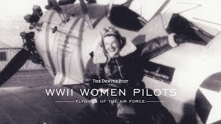 WWII Women Pilots the first flygirls of the Air Fo