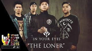 Video clip The Loner | In Your Eyes | Yeah1 Superstar ( Official Music Video)