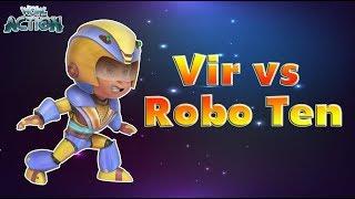 Vir: The Robot Boy   Vir Vs Robot Ten   3D Action shows for kids   WowKidz Action