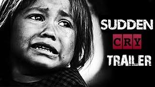 Sudden Cry: Official Trailer | Dark Video of Girl Child Prostitution & Trafficking