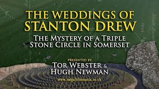 The Weddings of Stanton Drew: The Mystery of a Triple Stone Circle in Somerset