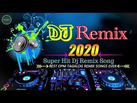 Download  Dj REMIX 2020 - Super Hits DJ REMIX OPM Songs Gratis, download lagu terbaru
