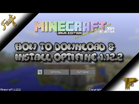 How To Download & Install Optifine For Minecraft 1.12.2 2018!