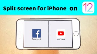 Split Screen & multitask on iPhone 6/7/8 ios 12
