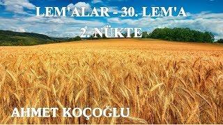 Ahmet Koçoğlu - Lem'alar - 30. Lem'a - 2. Nükte