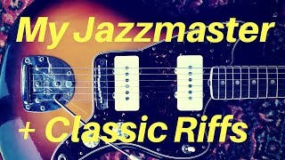 My Jazzmaster & Some Classic Riffs | Guitar Lesson