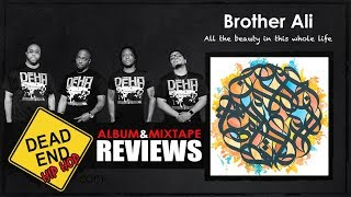 Brother Ali - All the Beauty in This Whole Life Album Review   DEHH