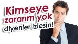 Kimseye Zararım Yok Diyenler İzlesin / Mustafa İslamoğlu / Emre Dorman