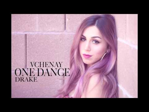 Drake - One Dance Girl Version (vChenay Cover)