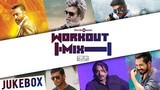 Workout Mix - Tamil | Audio Jukebox