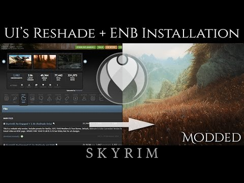 ULTIMATE IMMERSION' ENB AND RESHADE EASY INSTALLATION TUTORIAL | Skyrim SE Ultra Photoreal Graphics