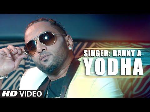 New Punjabi Songs 2016 | Yodha (Full Song) | Banny A | Latest Punjabi Songs 2016 | T-Series