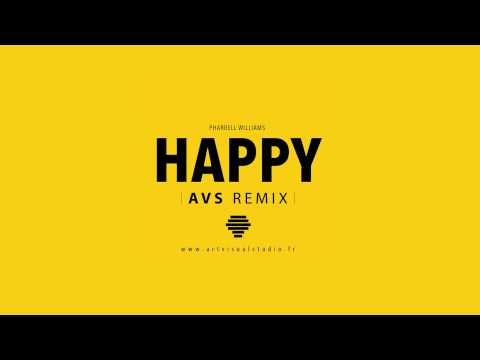 Pharrell Williams - Happy (remix) Prod by#AVS + Mp3 (téléchargement)
