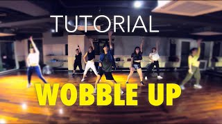 Chris Brown - Wobble Up ft. Nicki Minaj, G-Eazy / BRYAN TAGUILID Dance Tutorial