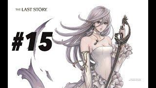 The Last Story Walkthrough 15