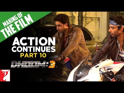 Making Of DHOOM:3 - Part 10 - Action Continues
