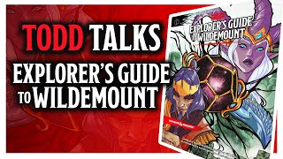Todd Talks: Explorer's Guide to Wildemount with James Haeck & James Introcaso
