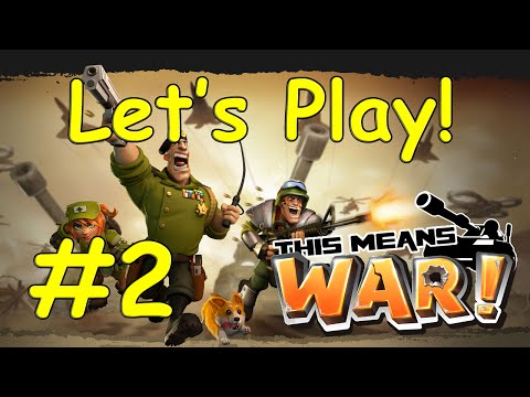 This Means War! Let's Play #2 - Command Center 3, Research, Goliath Tank   Hacker video