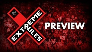 Extreme Rules Preview