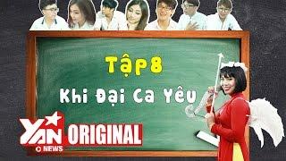 SchoolTV    Tập 8: Khi Đại Ca Yêu   Official