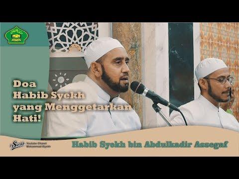 Doa Habib Syekh Assegaf yang menggetarkan Hati!