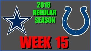 ☆**LIVE STREAM** Reaction ☆ 2018 WK 15/GAME 14: Dallas Cowboys @ Indianapolis Colts [+Post-Game RT]!