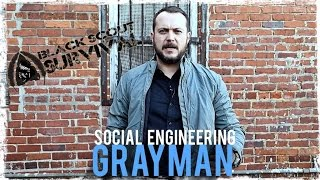 3 Social Engineering TIPS for the GRAYMAN