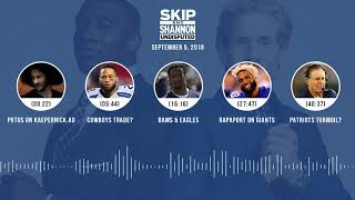 UNDISPUTED Audio Podcast (9.05.18) with Skip Bayless, Shannon Sharpe & Jenny Taft | UNDISPUTED