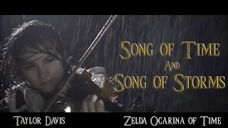 Song of Time and Song of Storms (Zelda OoT) Violin - Taylor Davis
