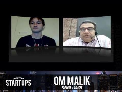 - Startups - News roundtable with Om Malik, Brian Kennish and Lon Harris